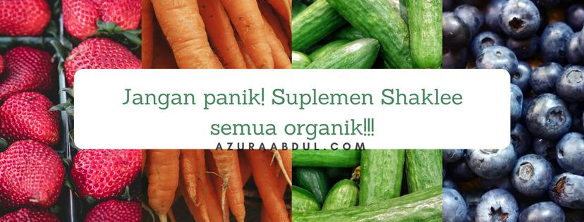 Suplemen Shaklee semuanya organik!