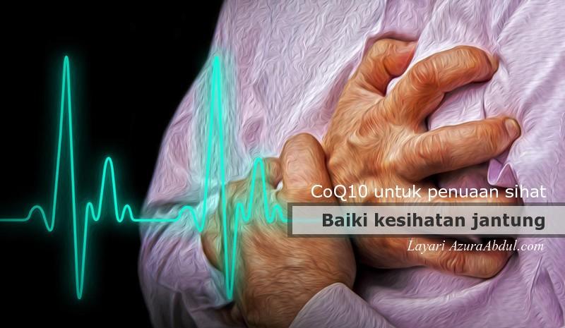 CoQ10 Baiki Kesihatan Jantung