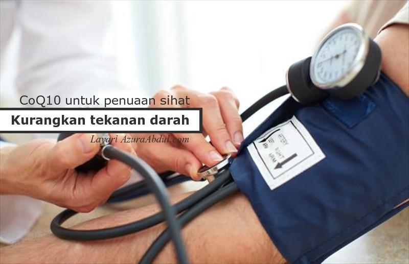 CoQ10 Kurangkan Tekanan Darah Tinggi