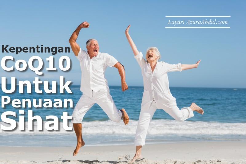 Kepentingan CoQ10 untuk penuaan sihat.