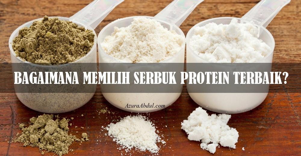 Bagaimana Pilh Serbuk Protein Terbaik?