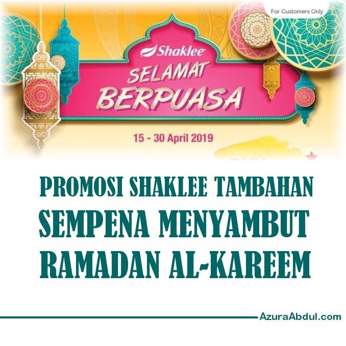 Promosi Shaklee Tambahan sempena menyambut Ramadan