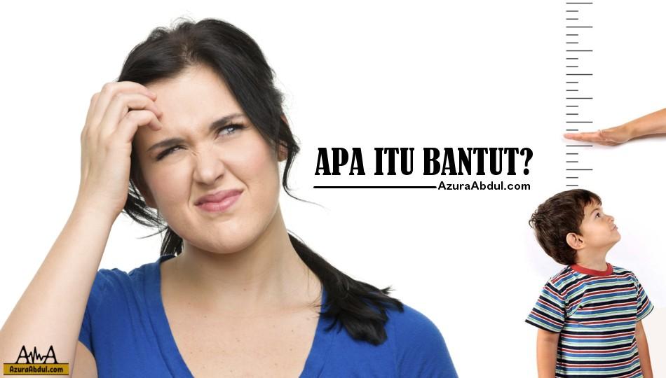 Apa Itu Bantut?
