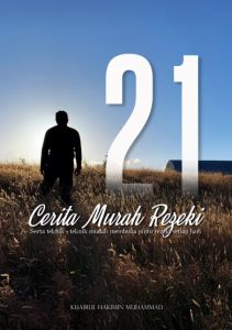 21 CERITA MURAH REZEKI KHAIRUL HAKIMIN MUHAMMAD KHM
