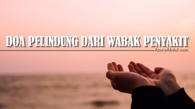 Doa pelindung dari wabak penyakit berjangkit