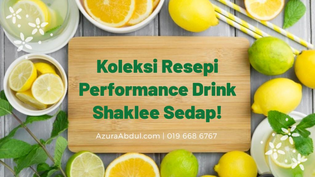 Koleksi Resepi Performance Drink Shaklee Sedap!