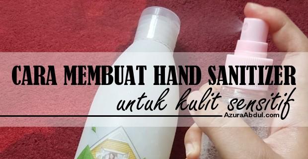 Hand Sanitizer untuk kulit sensitif