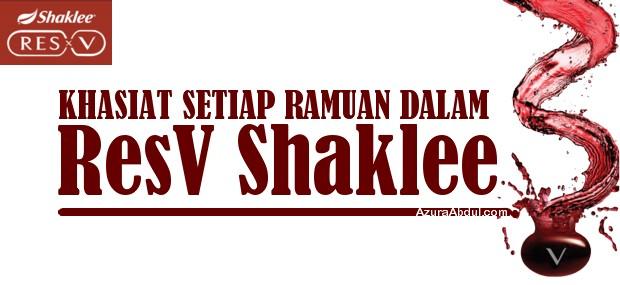 khasiat setiap ramuan dalam ResV Shaklee