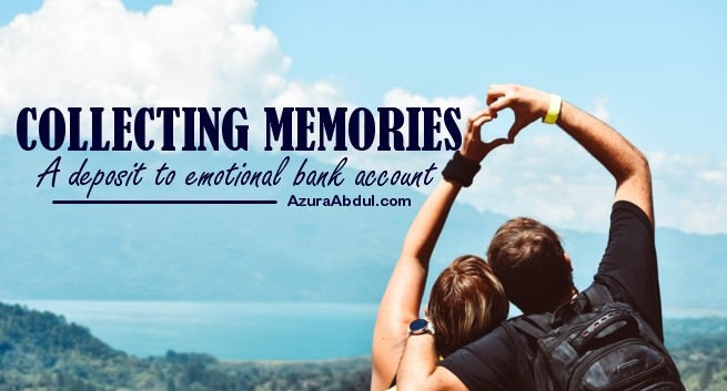 Collecting Memories: A Deposit to Emotional Bank Account