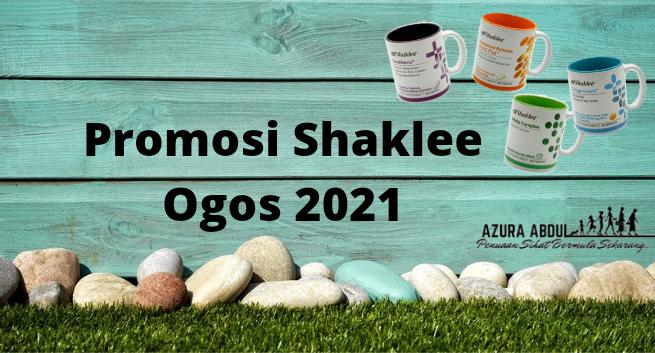 promosi shaklee ogos 2021 | Azura Abdul