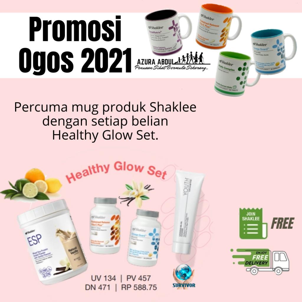 Promosi Shaklee Ogos 2021   Healthy Glow set   Azura Abdul
